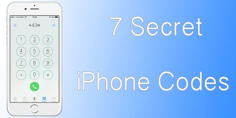 7 iPhone Secret Codes Apple Didn't Tell You About