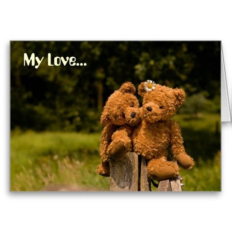My Love.... 'Teddy' from the 'Cute' collection.  (c) 2010 by H. Tuller aka PhotoAmbiance #cute #postcard #bear