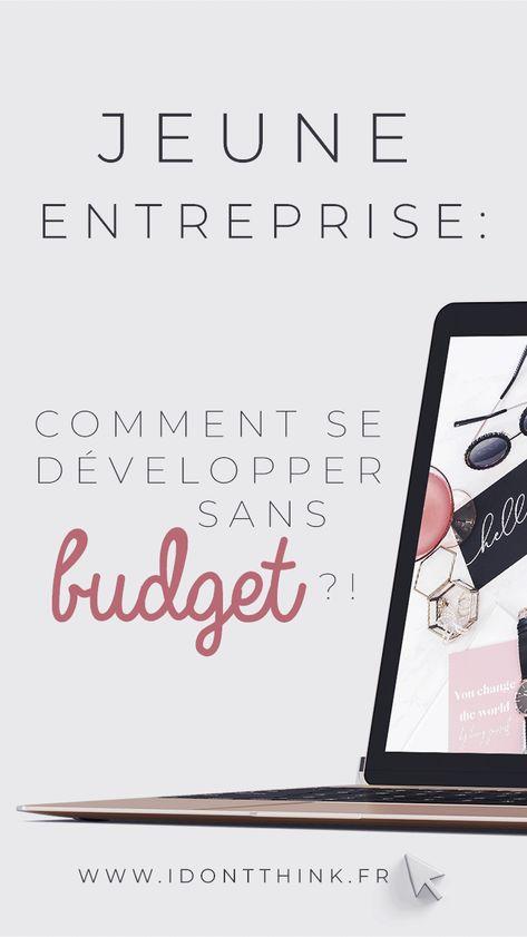 Sans budget : comment développer son entreprise ?