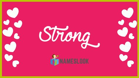 #Strong Meaning - Powerful . Read interesting details about the name Strong 👇👇👇  . #StayStrongKavin #NameMeaning 📛 #MeaningOfMyName ✍️ #NamesLook 📣
