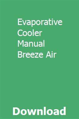 Evaporative Cooler Manual Breeze Air Evaporative Cooler Evaporative Air Conditioner Evaporative Air Cooler