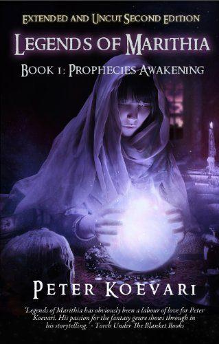 Legends Of Marithia Book 1 Prophecies Awakening Uncut And
