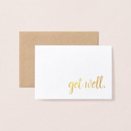 Get Well Gold Foil Foil Card Zazzle Com Script Templates