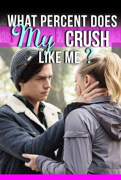 Quiz What Percent Does My Crush Like Me Crush Quizzes