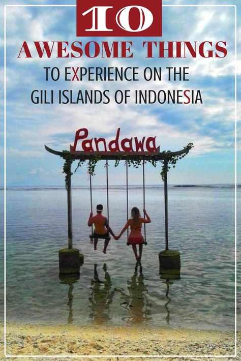 10 Awesome Things to Experience on the Gili Islands of Indonesia | South East Asia Travel Tips | Backpacking Indonesia | Indonesia Travel Advice | Best Things To Do On The Gili Islands