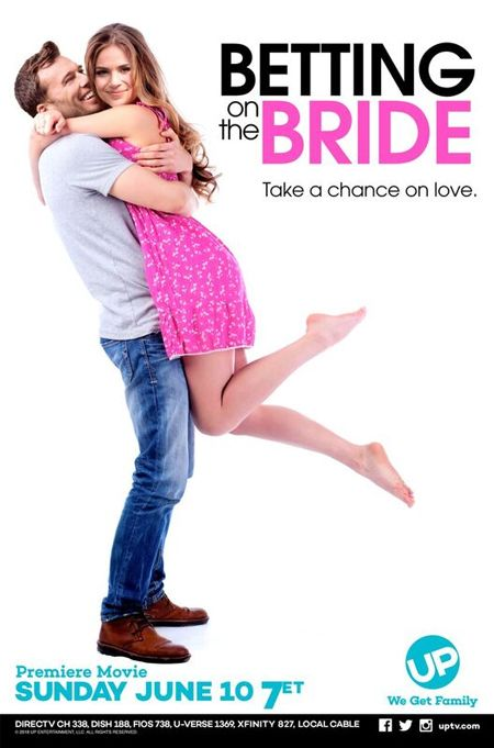 Its A Wonderful Movie Your Guide To Family And Christmas Movies On Tv Betting On The Bride An Up M The Bride Movie Hallmark Movies Romance Lifetime Movies