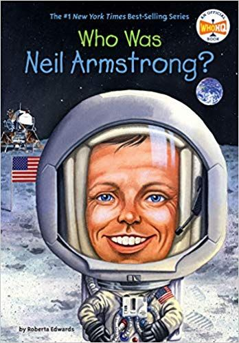 Who Was Neil Armstrong Roberta Edwards Who Hq 9780448449074 Amazon Com Books Who Is Neil Armstrong Neil Armstrong Armstrong