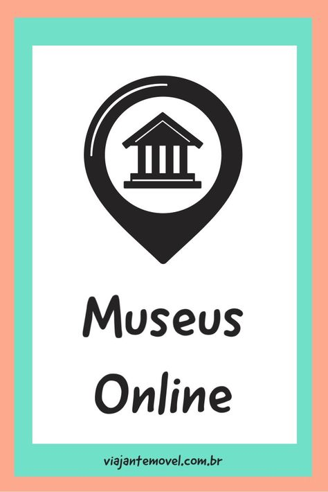 Dicas de museus que você pode conhecer e curtir sem sair de casa, fazendo um tour virtual. #online #museus #tourvirtual #virtualtours