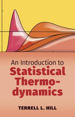 An Introduction To Statistical Thermodynamics Physics Books Thermodynamics Physics