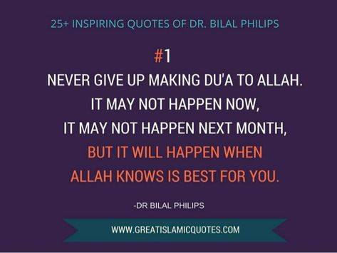 25 inspiring islamic quotes of bilal philips on supplication