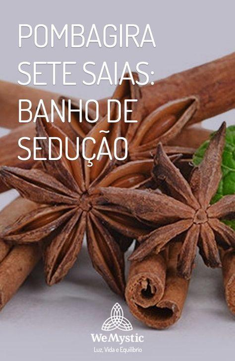 Pombagira Sete Saias Banho De Seducao Com Imagens Banho De