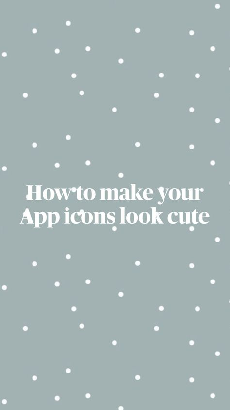 How to make your App icons look cute
