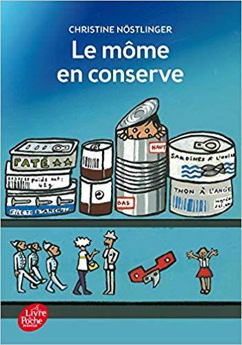 Amazon Fr Le Mome En Conserve Christine Nostlinger La
