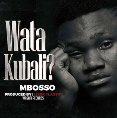 Mp3 Download Mbosso Watakubali News Songs Songs New Hit Songs