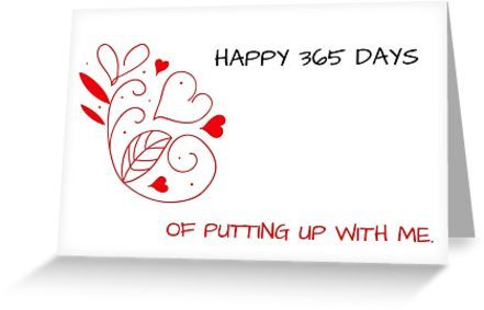 Happy 365 Days Of Putting Up With Me Anniversary Card Meme Greeting Cards Greeting Card By Willow Days Cards For Boyfriend Husband Card Cards
