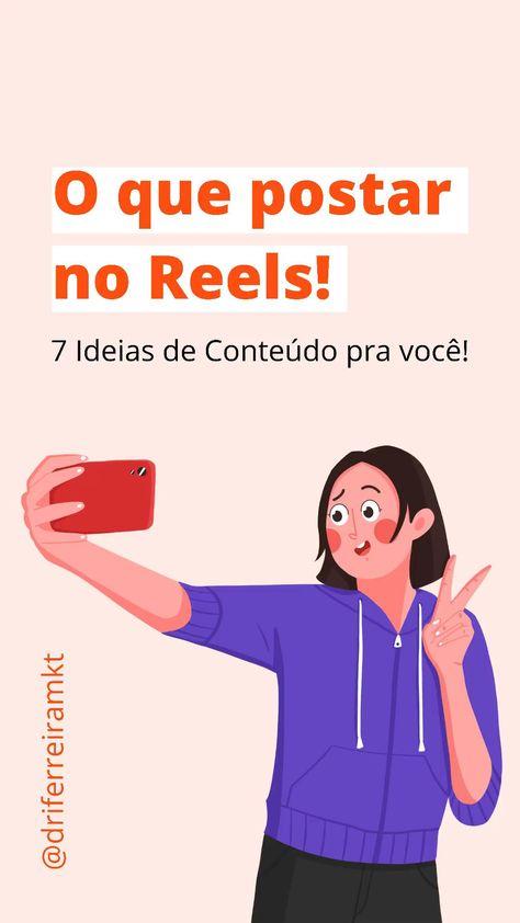 Ideias de conteúdo para postar no Reels Instagram!