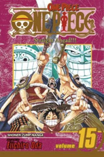 Download Pdf One Piece Vol 15 Straight Ahead Free Epub Mobi Ebooks One Piece Manga One Piece Anime Graphic Novel