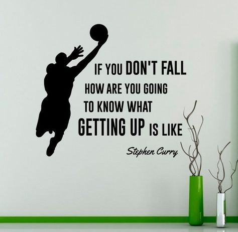 If You Don't Fall Wall Decal Stephen Curry Quote Vinyl Sticker Home Decor Basketball Player Wall Art - Sport Basketball Motivation, Basketball Room, Basketball Memes, College Basketball, Basketball Players, Girls Basketball Quotes, Basketball Crafts, Basketball Drawings, Basketball Decorations