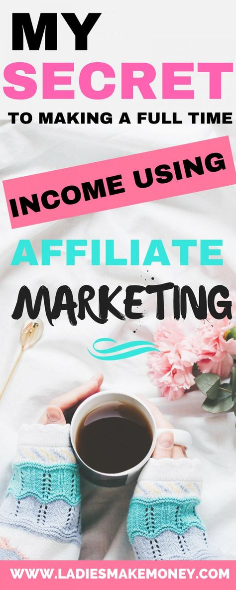 How to earn a Full-time income with Affiliate Marketing the easy way