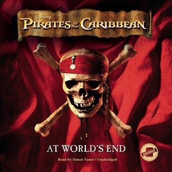 Pirates Of The Caribbean At World S End Audiobook By Disney Press
