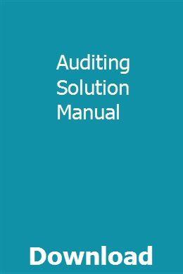 Auditing Solution Manual Pdf Download Full Online Manual Repair Manuals