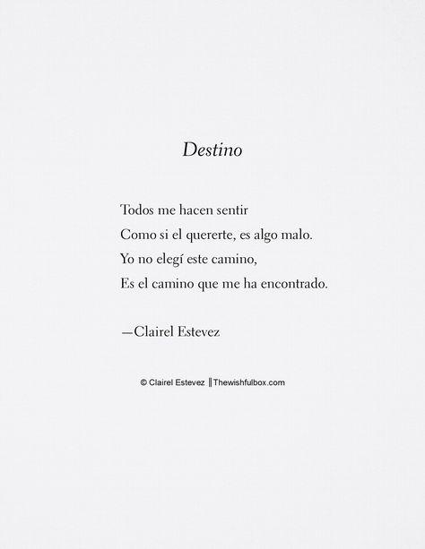 Destino Escrito Por Clairel Estevez Instagram @clairelestevez #Poemasdeamor #amor #palabrasbonitas #cosasbonitas #poemas #frases #literatura #libros