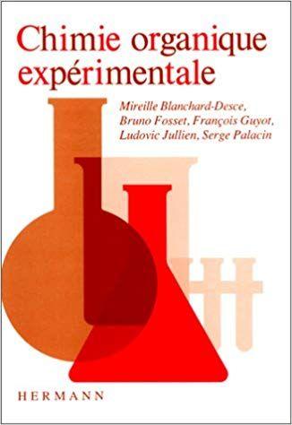 Telecharger Chimie Organique Experimentale Premier Et Deuxieme Cycles Pdf Gratuitement Livre L Goodreads Books Book Lovers