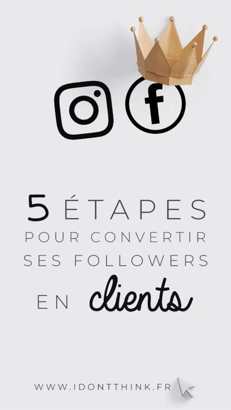 5 étapes pour convertir ses followers en clients