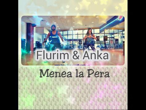 Zumba Menea La Pera Zumba Zin 51 Choreo By Flurim Anka Zumba Yoga Program Anka