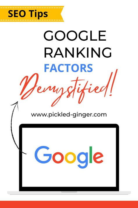 SEO Tips. Google Ranking Factors Demystified!