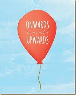 Image result for onwards and upwards