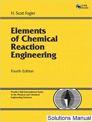 Elements Of Chemical Reaction Engineering 4th Edition Fogler