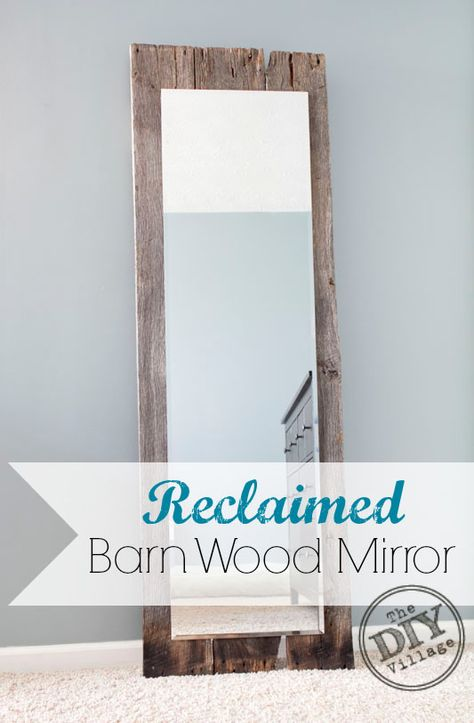 Reclaimed barn wood mirror tutorial #ad - The DIY Village #SeriouslyStrong