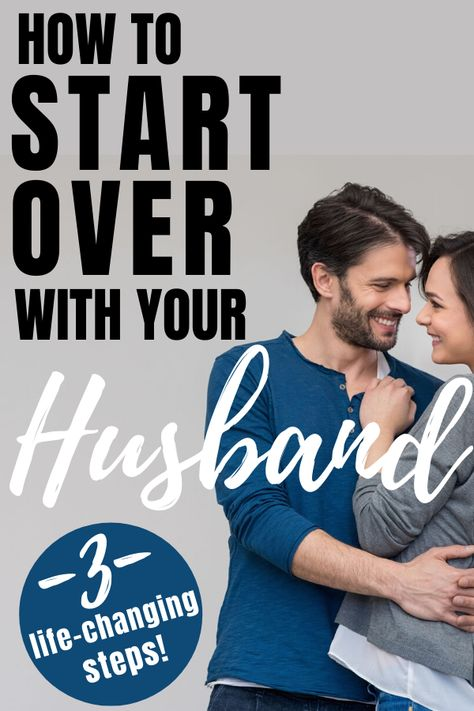 How To Win Your Husbands Heart Back and Start Over- Best marriage advice struggling marriage tips — Real Strong