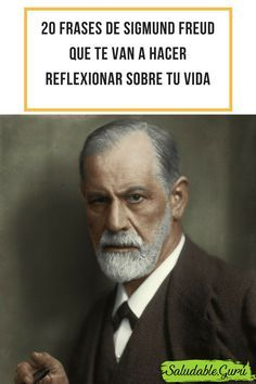 Pin De Omar Salazar En Frases Sigmund Freud Psychology