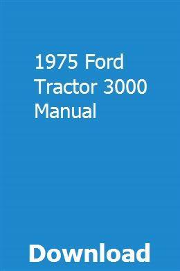 1975 Ford Tractor 3000 Manual Owners Manuals Repair Manuals Manual