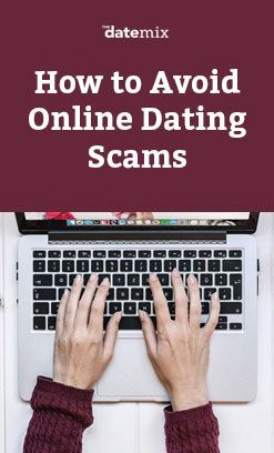 Tips To Avoid Online Dating Scams