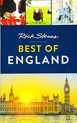 Free Download Pdf Rick Steves Best Of England Free Epub Mobi Ebooks Rick Steves England Museum Tours