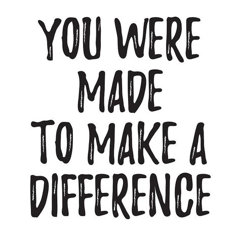 You were made to make a difference Making A Difference, Inspiration Quotes, Motivation Inspiration, Inspirational Posters, Motivational Quotes, Helping Hands Quotes, Volunteer Quotes, Back To School Quotes, Support Police