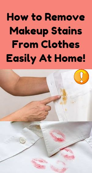 How To Remove Makeup Stains From Clothes Easily At Home Awesome Diy Idea Lifehack Easy Fun Fact Thin Remove Makeup Stains Makeup Stain Makeup Remover