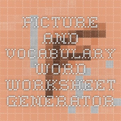 Picture And Vocabulary Word Worksheet Generator Language Arts