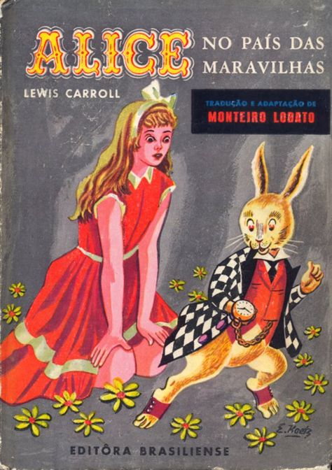 Alice in Wonderland. Year: #1960. Country: #Brazil. Illustrations:  A.L Bowley. Additional Info: Brasiliense #Portuguese edition.  #vintage #book #cover #art