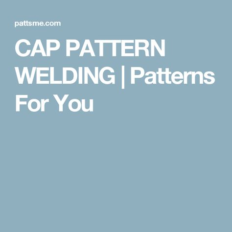 list of pinterest caps pattern welding pictures pinterest caps