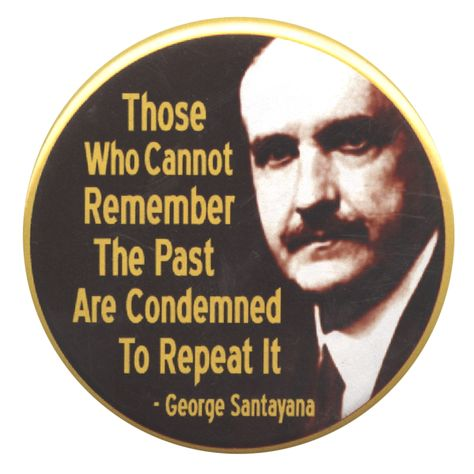 Top quotes by George Santayana-https://s-media-cache-ak0.pinimg.com/474x/10/3c/f8/103cf89e0e1ee9fa3d19e3fed6f0c2db.jpg
