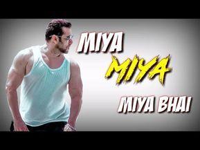 Miya Bhai Whatsapp Status Ft Salman Khan New Whatsapp Status Video Youtube Song Status News Songs New Whatsapp Status