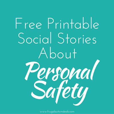 Free printable social stories about personal safety for kids - great for kids with autism!
