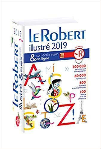 Le Robert Illustre 2019 Et Son Dictionnaire En Ligne Pdf