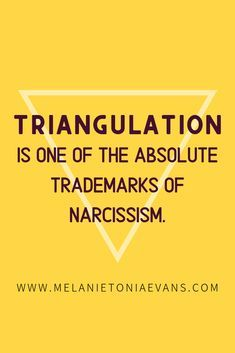 List of Pinterest triangulation relationships narcissist pictures