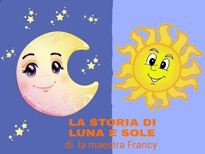 La Storia Di Luna E Sole Progetti Sistema Solare Storia Luna