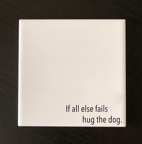 Set of 4 Dog Quote Coasters